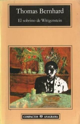 La bagatela de Thomas Bernhard en El Sobrino de Wittgenstein