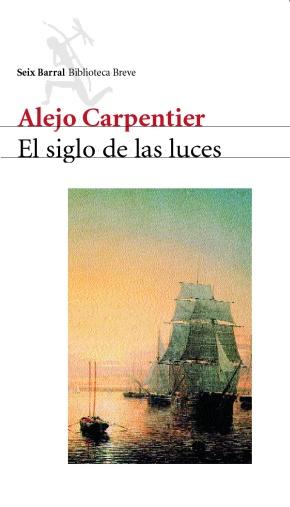 """""""El siglo de las luces"""", de Alejo Carpentier (porDani)"""