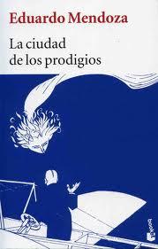 """""""La ciudad de los prodigios"""", de Eduardo Mendoza (porDani)"""