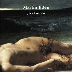 """""""Martin Eden"""", de Jack London (porLucía)"""