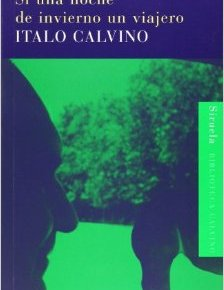 """""""Si una noche de invierno un viajero"""", de Italo Calvino (porTere)"""