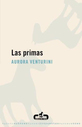 """""""Las primas"""", de Aurora Venturini (porDani)"""