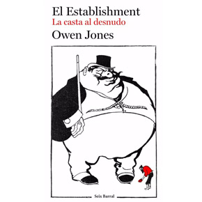 """El Establishment"", de Owen Jones (por Inma)"