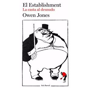 """El Establishment"", de Owen Jones (porInma)"