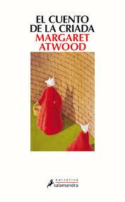 El cuento de la criada, de Margaret Atwood (porAlmu)