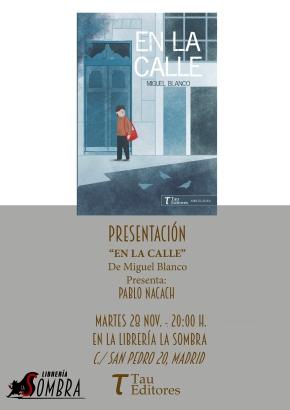 """Presentación de """"En la calle"""", de Miguel Blanco (por elClub)"""