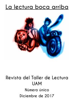 """Revista """"La lectura boca arriba"""" del Taller de Lectura de laUAM"""
